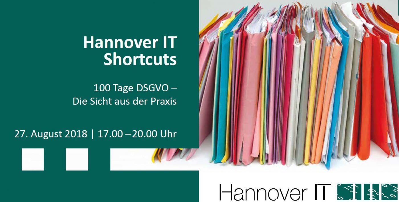 Hannover IT Shortcuts: 100 Tage DSGVO – Die Sicht aus der Praxis