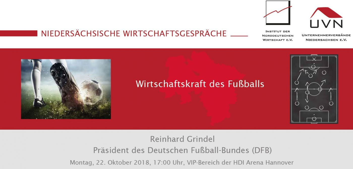"""Niedersächsische Wirtschaftsgespräche """"Wirtschaftskraft des Fußballs"""""""