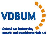 VDBUM Verband der Baubranche, Umwelt- und Maschinentechnik e. V.