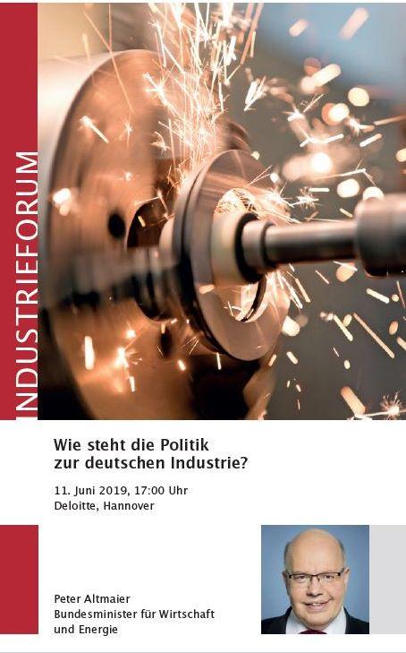 INDUSTRIEFORUM - Wie steht die Politik zur deutschen Industrie?