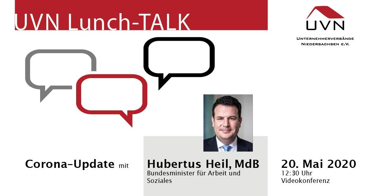 UVN-Lunch-Talk mit MdB Hubertus Heil, Bundesminister für Arbeit und Soziales