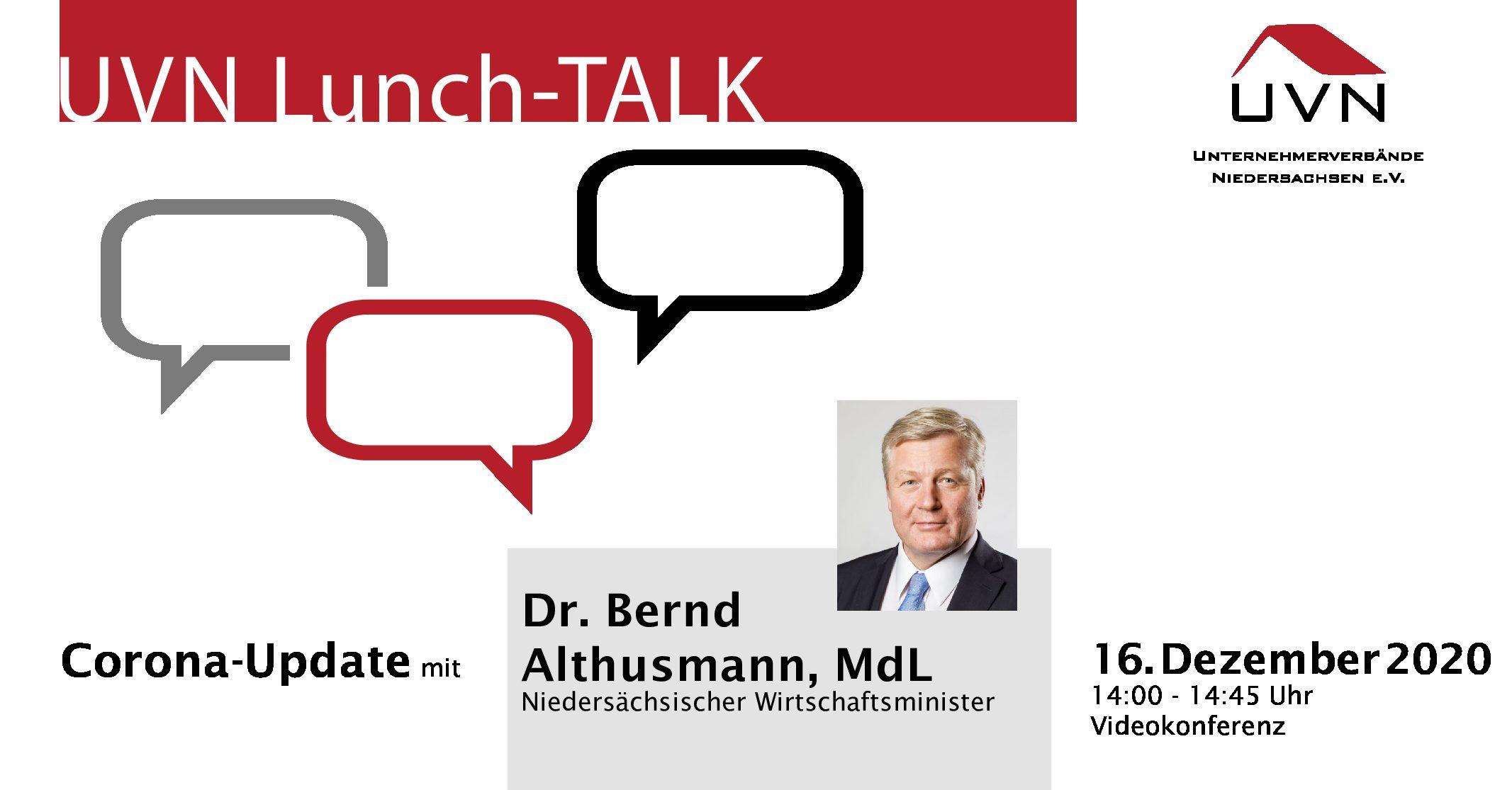 UVN-Lunch-Talk mit Dr. Bernd Althusmann (MdL), Niedersächsischer Minister für Wirtschaft, Arbeit, Verkehr und Digitalisierung