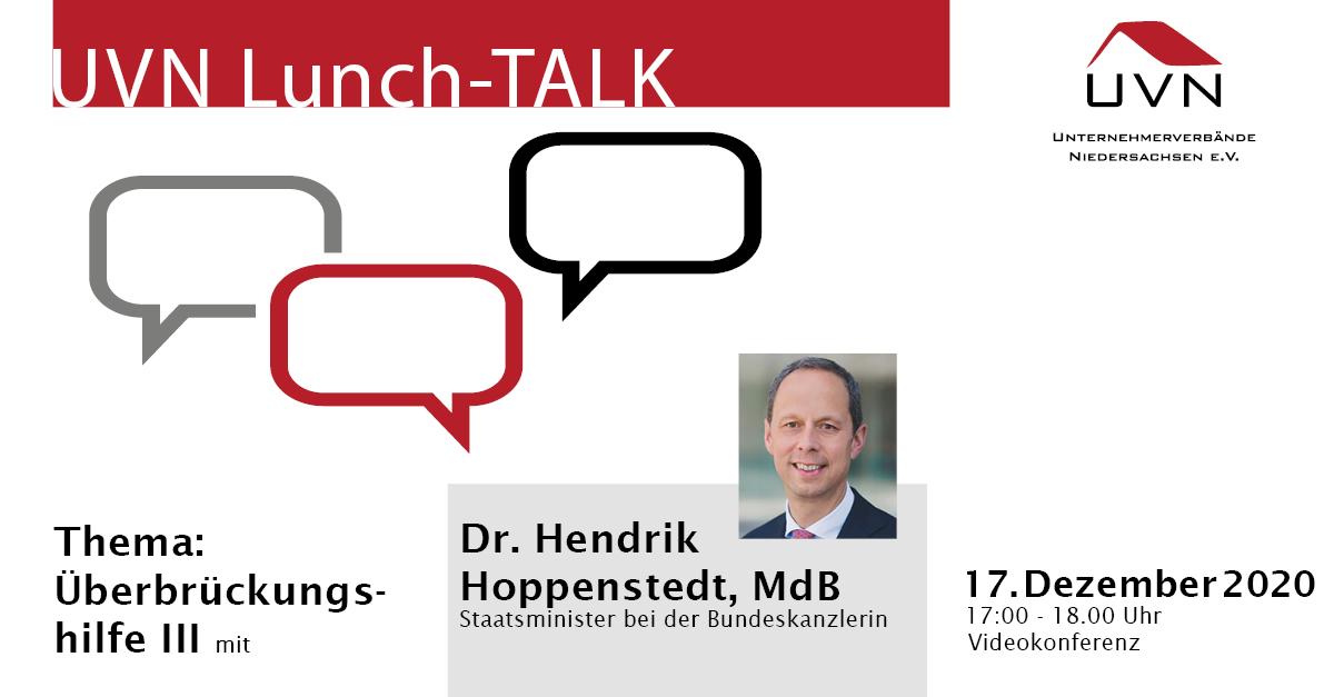 UVN-Lunch-Talk mit MdB Dr. Hendrik Hoppenstedt, Staatsminister bei der Bundeskanzlerin, zu den Überbrückungshilfen III