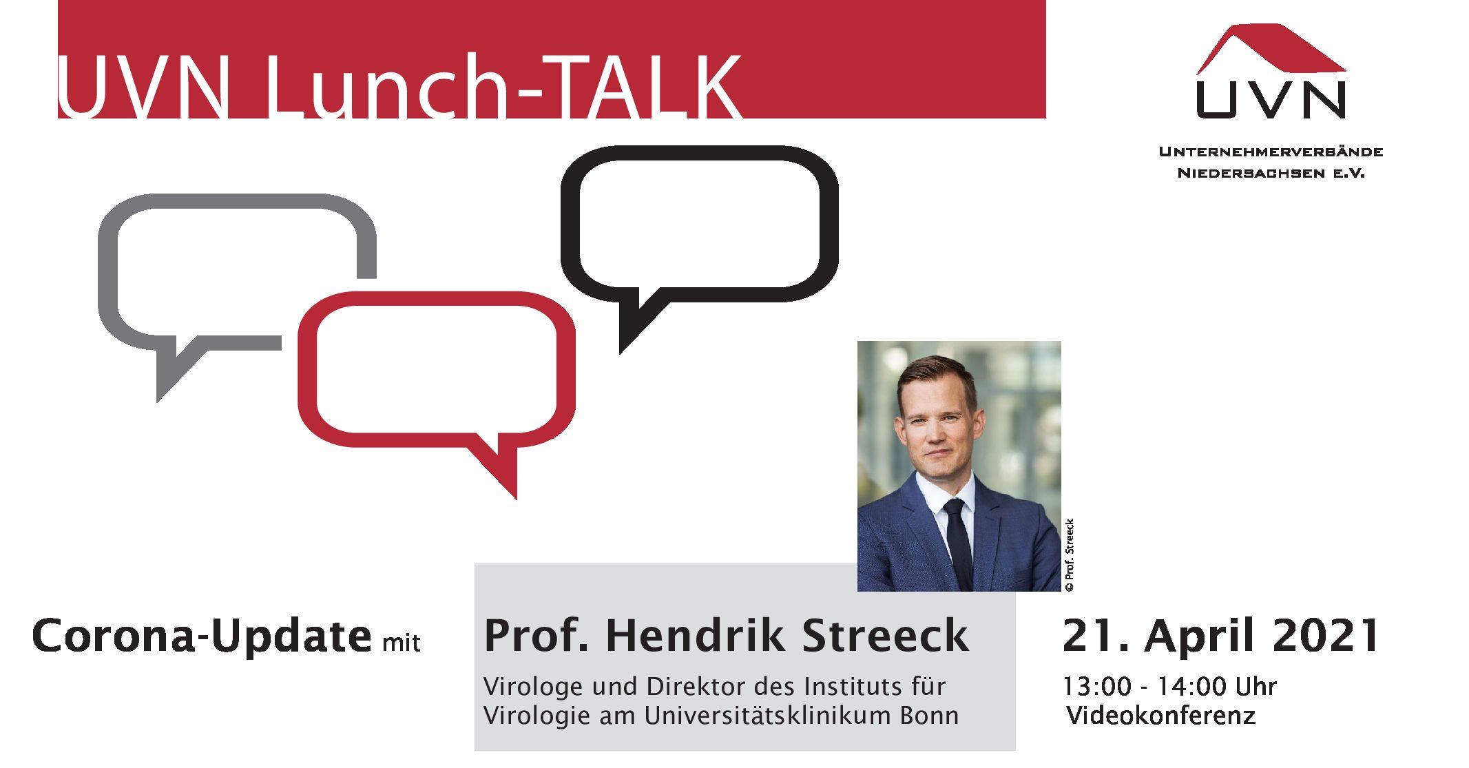 UVN Lunch-Talk mit Prof. Dr. Hendrik Streeck, Virologe und Direktor des Instituts für Virologie am Universitätsklinikum in Bonn