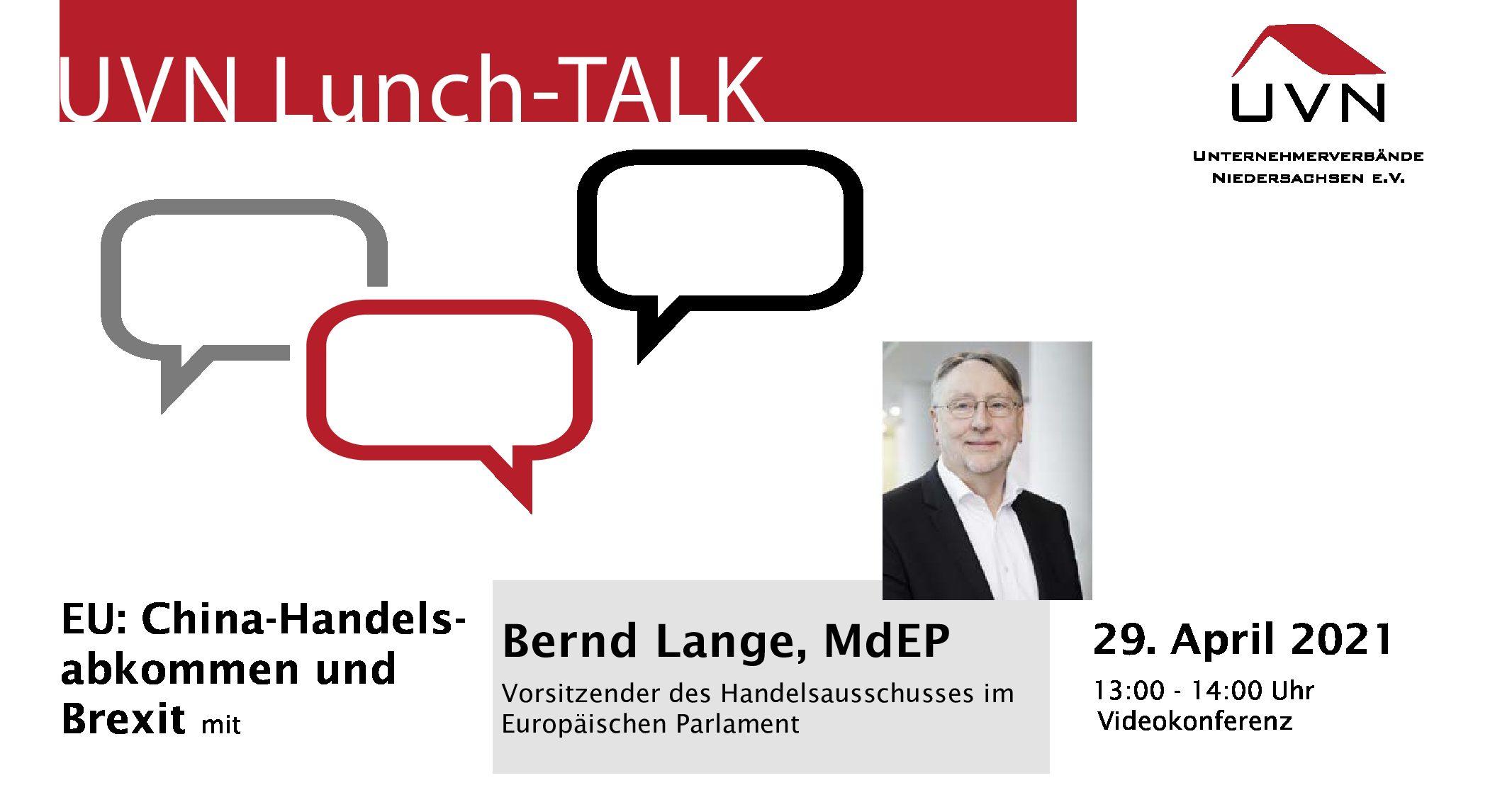UVN Lunch-Talk mit Bernd Lange, Abgeordneter des Europäischen Parlaments und Vorsitzender des Handelsausschusses