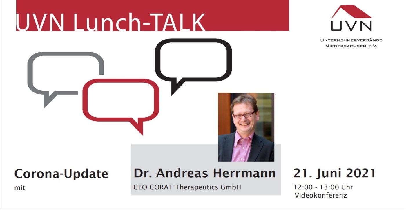 UVN Lunch TALK mit Dr. Andreas Herrmann, CEO der CORAT Therapeutics GmbH