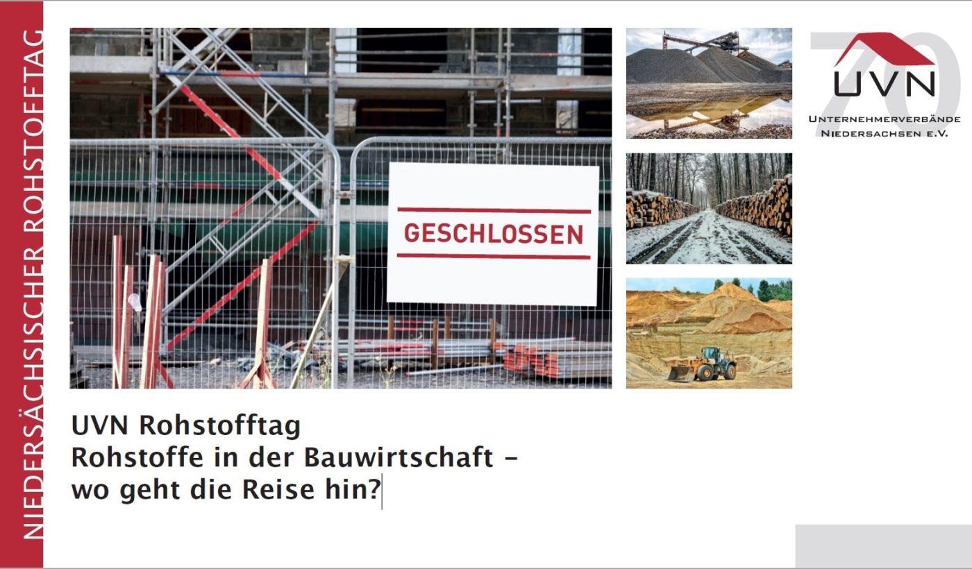 Niedersächsischer Rohstofftag der UVN: Rohstoffe in der Bauwirtschaft - wo geht die Reise hin?